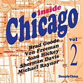 Inside Chicago, Vol. 2 by Brad Goode
