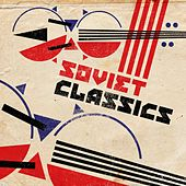 Soviet Classics by Various Artists