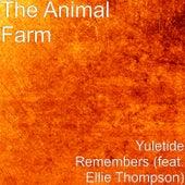 Yuletide Remembers (feat. Ellie Thompson) by Animal Farm