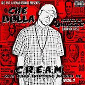 C.R.E.A.M. (Cash Rules Everything Around Me) Vol. 1 de Chey Dolla