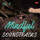 Mindful Soundtracks, Vol.2 by Various Artists