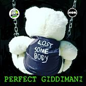 Lost Somebody by Perfect Giddimani