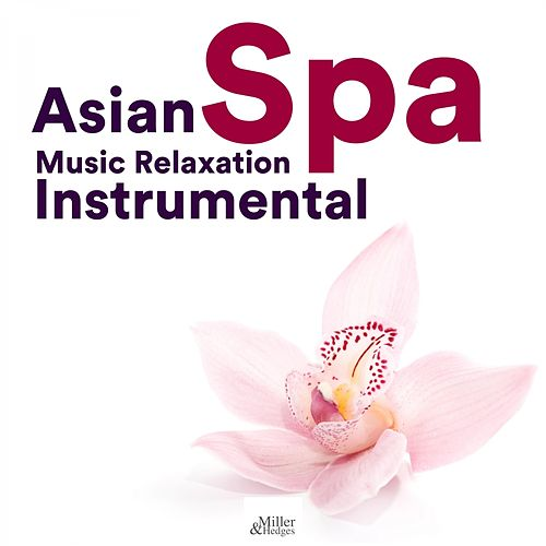 Asian Spa Music Relaxation Instrumental By Relaxation Atmospheres