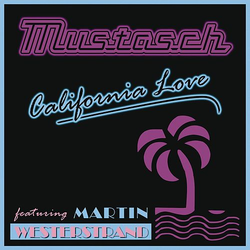 California Love by Mustasch