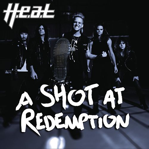 A Shot at Redemption by H.e.a.t
