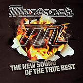 The New Sound of the True Best by Mustasch