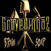 Brain Soap de Gravediggaz