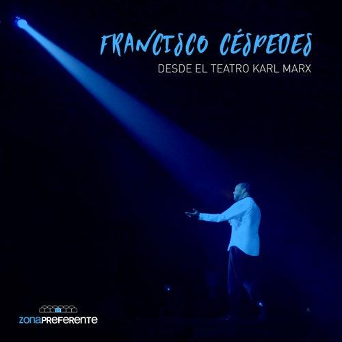 Desde El Teatro Karl Marx (En Vivo) by Francisco Cespedes