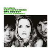 London Conversations de Saint Etienne