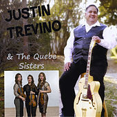 Justin Trevino & The Quebe Sisters by Justin Trevino