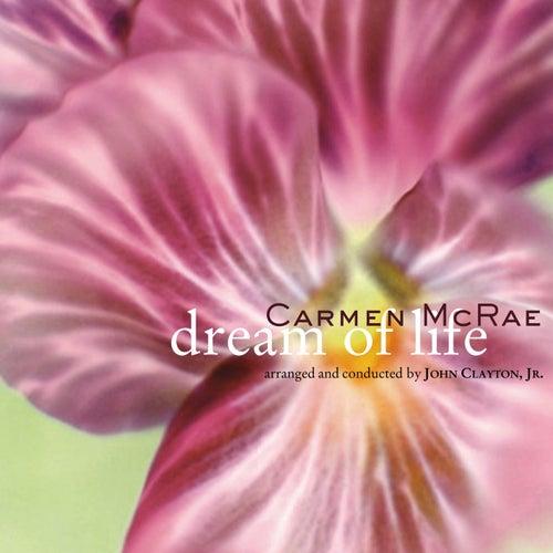Dream Of Life by Carmen McRae