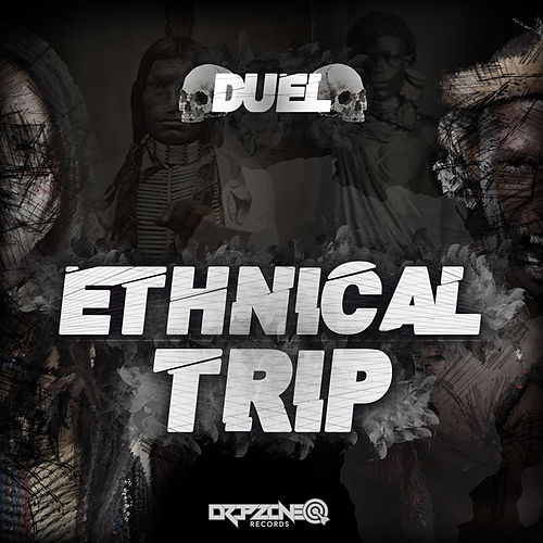 Ethnical Trip by Duel