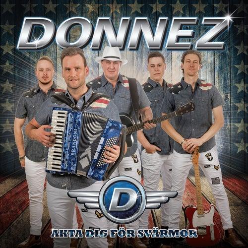 Akta dig för svärmor by Donnez