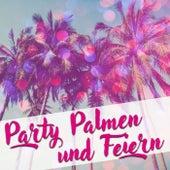 Party, Palmen und feiern by Various Artists