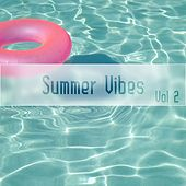 Summer Vibes, Vol. 2 by Various Artists