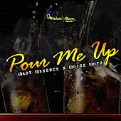 Pour Me Up by Lady Essence