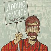 Adding My Voice by Railroad Earth