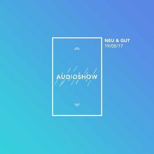 Neu & Gut Audioshow 19.05.2017 von Napster