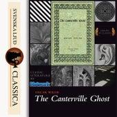 The Canterville Ghost (Unabridged) von Oscar Wilde