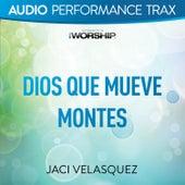 Dios Que Mueve Montes (Performance Trax) de Jaci Velasquez