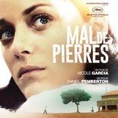 Mal de pierres (Bande originale du film) by Daniel Pemberton