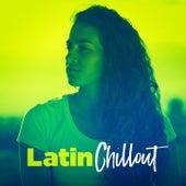 Latin Chillout von Various Artists