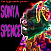 The Aggrovators Present Sonya Spence by Sonya Spence