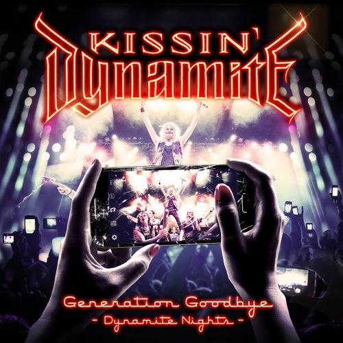 Generation Goodbye - Dynamite Nights (Live) by Kissin' Dynamite
