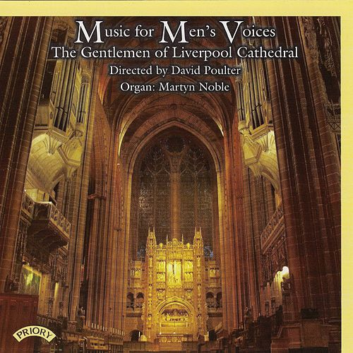 Music for Men's Voices by Liverpool Cathedral Choir