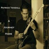 A Journey Home von Patrick Yandall