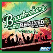 Baanbrekers: Dans Treffers, Vol. 2 (Remixed) de Various Artists