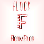 BoomBlod by The Flock