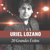 20 Grandes Éxitos de Uriel Lozano