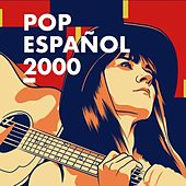 Pop Español 2000 by Various Artists