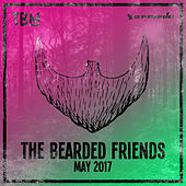 The Bearded Friends - May 2017 von Various Artists