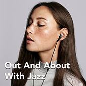 Out And About With Jazz by Various Artists