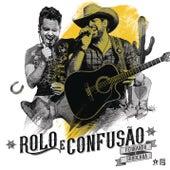 Rolo e Confusão de Fernando & Sorocaba