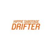 Drifter by Hippie Sabotage