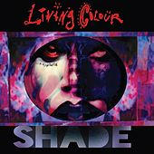 Shade von Living Colour