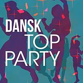 Dansk Top Party by Various Artists