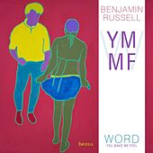 Word YMMF by Benjamin Russell