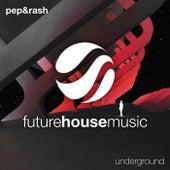 Underground von Pep & Rash