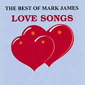The Best of Mark James - Love Songs by Mark James (2)