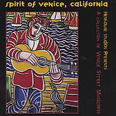 The Spirit Of Venice, CA: A Collection Of Venice by Various Artists