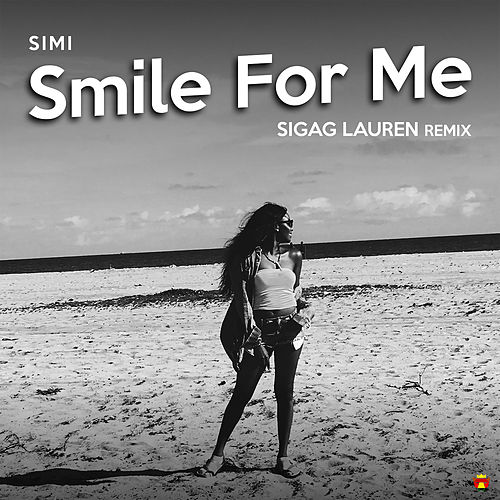 Smile For Me (Sigag Lauren Remix) by Simi