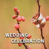 Wedding Celebration – Relaxation Sounds for Lovers, Wedding Music, Instrumental Jazz, True Love, Gentle Piano, Saxophone by Relaxing Instrumental Jazz Ensemble