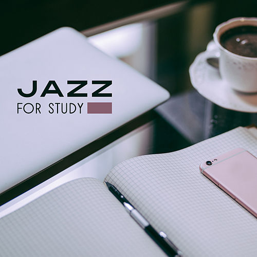 Jazz for Study – Brain Power, Instrumental Songs for Concentration, Better Memory, Mellow Jazz, Stress Relief, Easy Learning de Relaxing Piano Music