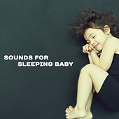 Sounds for Sleeping Baby – Calming Melodies at Night, Healing Lullabies, Restful Sleep, Calm Baby, Stress Relief, Relaxing Therapy for Kids by Lullabyes