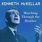 Marching Through the Heather de Kenneth McKellar