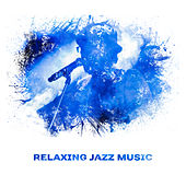 Relaxing Jazz Music – Smooth Sounds to Rest Your Mind, Jazz Music to Calm Down, Relax Yourself von Gold Lounge